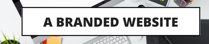 A BRANDED WEBSITE